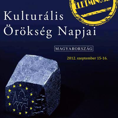 Kulturális Örökség Napjai 2012.IX.15-16.